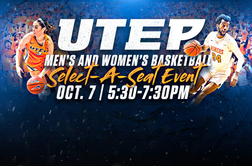 UTEP Athletics to hold inaugural Select-A-Seat event at Don Haskins Center