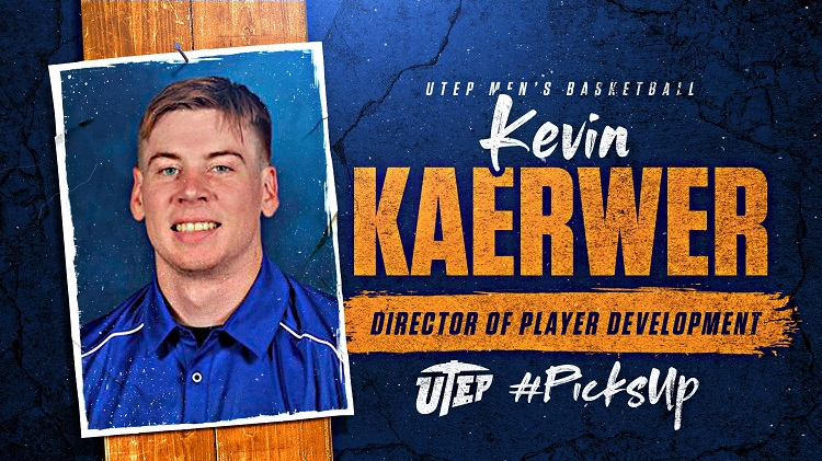 UTEP Men's Basketball Staff welcomes El Paso Native Kevin Kaerwer