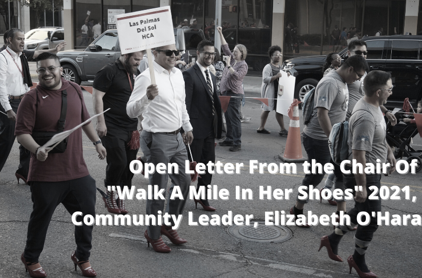 """Open Letter From the Chair Of  """"Walk A Mile In Her Shoes"""" 2021,  Community Leader, Elizabeth O'Hara"""